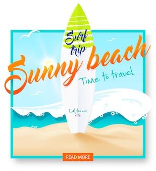 Sunny beach. surf trip. surf beach party