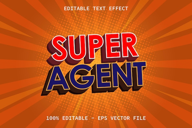 Super agent with comic style editable text effect