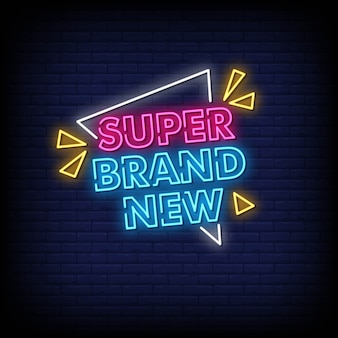 Super brand new neon signs style text