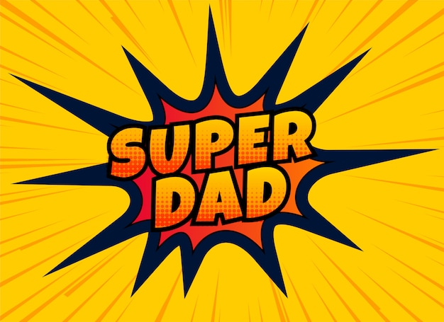 Super dad design for happy fathers day