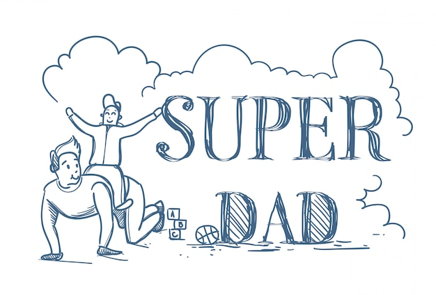 Super dad doodle poster with man riding son on back