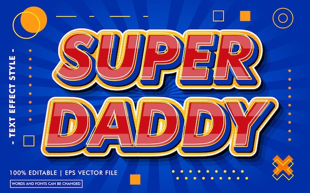 Super daddy text effects style