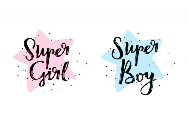 Super girl и super boy каллиграфические надписи.