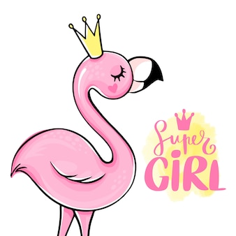 Super girl. pink princess flamingo. trendy illustration.