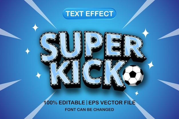 Редактируемый текстовый эффект super kick 3d