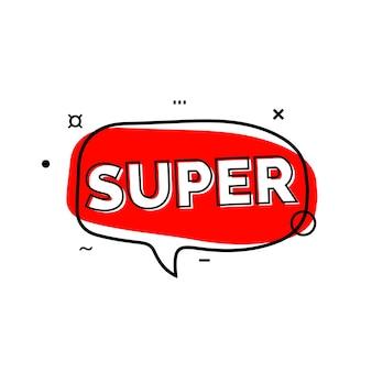 Super lettering in red speech bubble