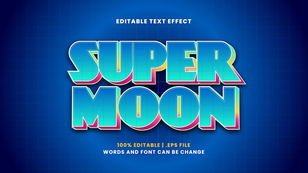 Super moon editable text effect in modern 3d style