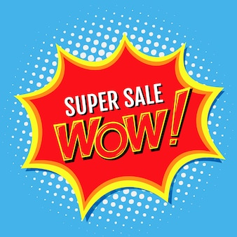 Super sale a banner in style of comics pop-art with wow!, inscription. illustration