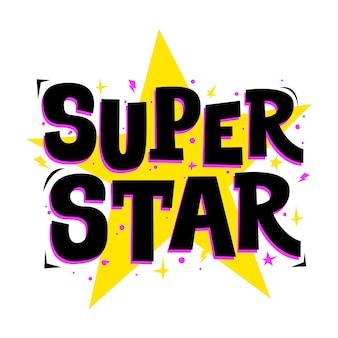 Super star slogan