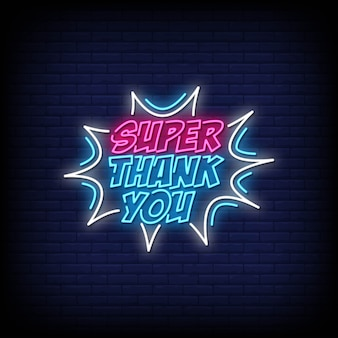 Super thank you neon signs style text