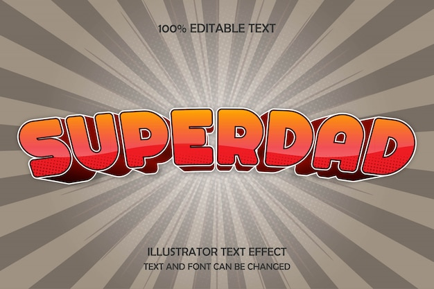 Superdad,3d editable text effect modern comic style