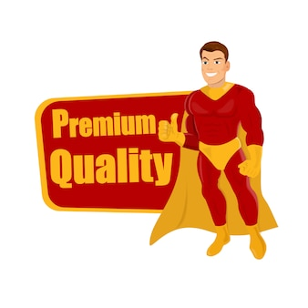 Superhero giving thumbs up and words premium quality.