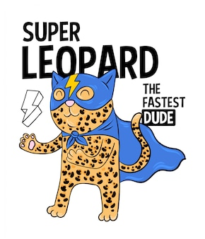 Superhero super leopard the fastest in mask. doodle print design modern   cartoon illustration for children kid girls fashion print design for t-shirt clothes tee coloring badge patch sticker pin