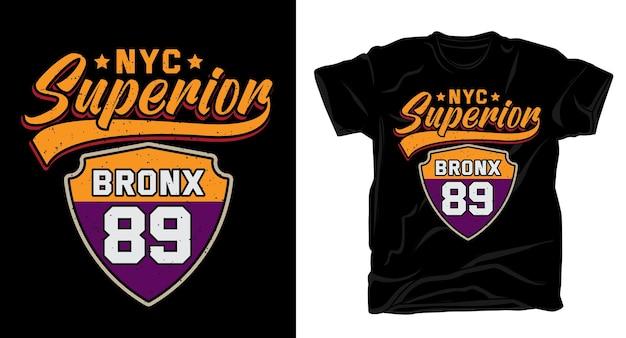 Типографский дизайн футболки superior bronx восемьдесят девять