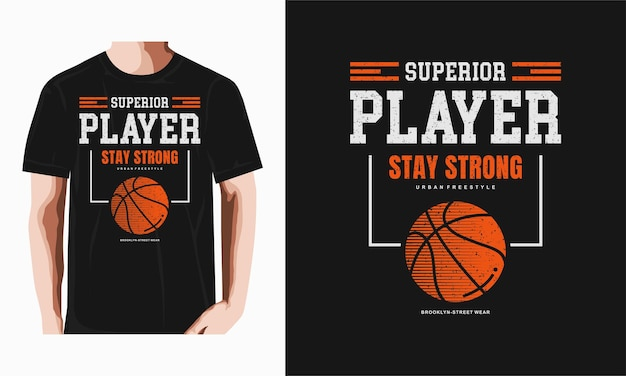 Superior player basketball typography tshirt design