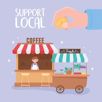 Support local business, coffee shop and fresh vegetables small stand illustration