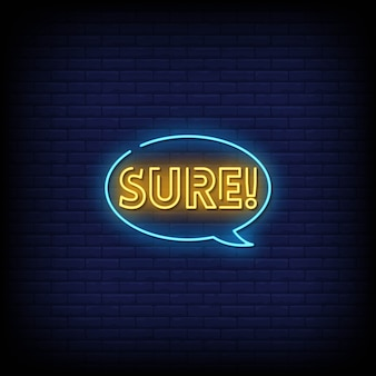 Sure neon signs style text