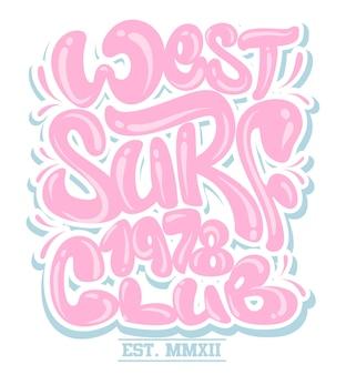 서핑 그래픽. 티셔츠 인쇄. 레터링 디자인
