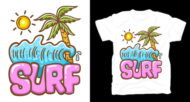 Surf typography with wave palm and sun illustration t-shirt design