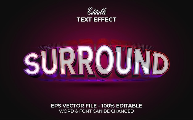Surround text effect back light style. editable text effect