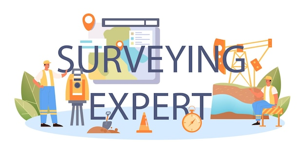 Surveying expert typographic header. land surveying technology, geodesy science. construction business, mapmaking and real estate project. topographic equipment. flat vector illustration