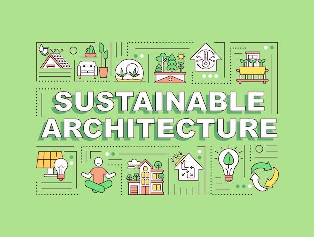 Баннер концепции слова устойчивой архитектуры. зеленый дом. энергоэффективность в доме.