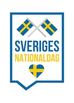 스웨덴 국경일 전단지. 연례 축하 행사. 스웨덴 국가 독립 기념일. 애국 스티커 또는 레이블입니다. 배경 또는 포스터 디자인 요소입니다. 벡터 일러스트 레이 션
