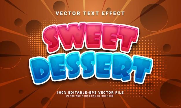 甘い食べ物のメニューに適した甘いデザートの編集可能なテキスト効果