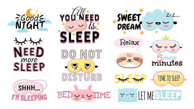 달콤한 꿈. 잠자는 슬로건과 좋은 밤 요소 귀여운 아이 마스크, 베개, 달, 구름. 침실이나 잠옷을 위한 포스터는 벡터 세트를 인쇄합니다. 더 많은 수면이 필요합니다. 5분 더