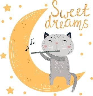 Сладкие сны желают ребенка текст милый кот с флейтой сидит на луне. позитивный плакат с короткой фразой