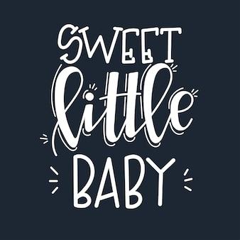 甘い小さな赤ちゃんの動機付けの引用手描き。