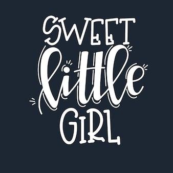 Сладкая маленькая девочка мотивационные цитаты рисованной.