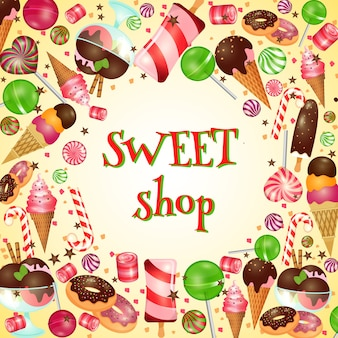 Sweet shop poster with candies and lollipops. ice cream, yummy food,