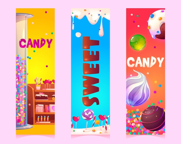 Sweets and candies cartoon vertical banners or bookmarks with confectionery or patisserie products s...