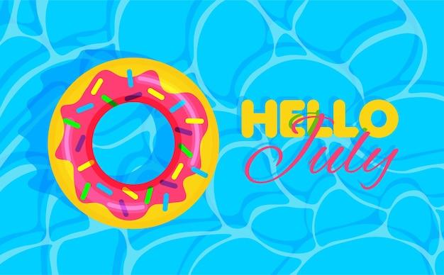 ドーナツ救命浮輪のあるプールの夏こんにちは7月