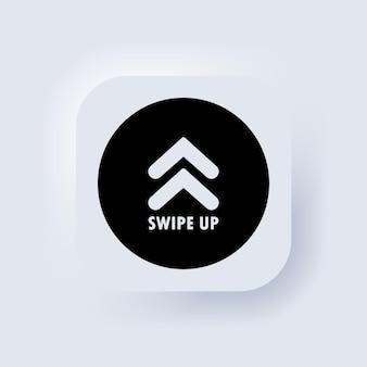 Смахните вверх значок. кнопка социальных сетей. пиктограмма прокрутки. стрелка вверх логотип. белая веб-кнопка пользовательского интерфейса neumorphic ui ux. неоморфизм. вектор eps 10.