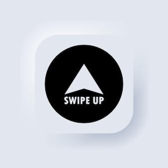 아이콘을 위로 스와이프합니다. 소셜 미디어 버튼입니다. 스크롤 픽토그램. 화살표 위쪽 로고. neumorphic ui ux 흰색 사용자 인터페이스 웹 버튼입니다. 뉴모피즘. 벡터 eps 10입니다.