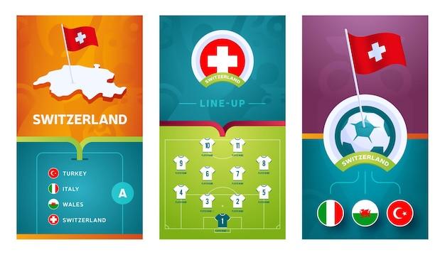 스위스 팀 유럽 축구 수직 배너 소셜 미디어에 대 한 설정. 등각 투영지도, 핀 플래그, 경기 일정 및 축구장 라인업이있는 스위스 그룹 a 배너