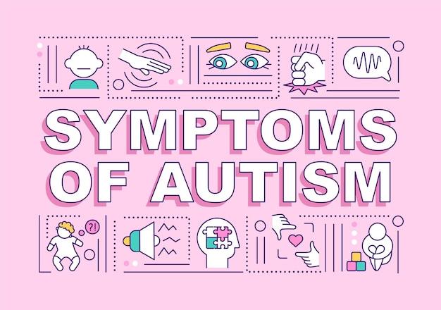 자폐증 단어 개념 배너의 증상입니다. 치료.