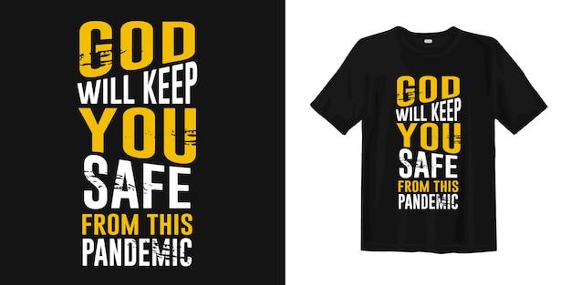 神はこのパンデミックからあなたを守ってくださいます。 tシャツデザインのcovid-19に関する動機の引用