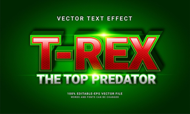 T-rex the top predator editable text style effect themed wild life
