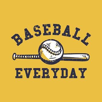야구와 야구 내기 빈티지 일러스트와 함께 매일 티셔츠 디자인 야구