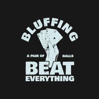 Дизайн футболки, блефующий парой шаров, бьет все, держа в руке покерную карту, и винтажную иллюстрацию на черном фоне