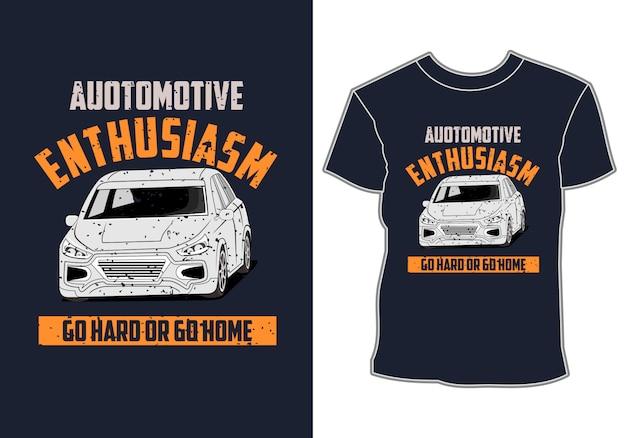 Дизайн футболки, автомобильная иллюстрация, автомобильный энтузиазм, тяжело идти или идти домой