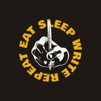 Tシャツのデザインは、書き込みと茶色の背景のヴィンテージイラストを行う手で睡眠書き込みリピートを食べる