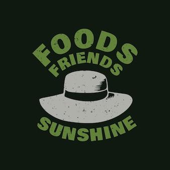 Дизайн футболки еда друзей солнце в шляпе и черном фоне старинные иллюстрации