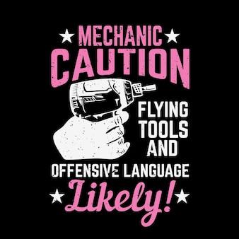 Дизайн футболки механик осторожно, летающие инструменты и оскорбительные выражения вероятны