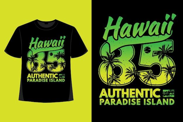 하와이 낙원 섬 타이포그래피 복고풍 빈티지 일러스트레이션의 티셔츠 디자인