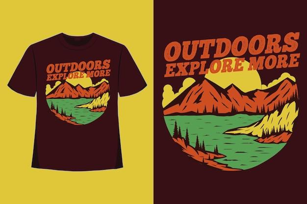 Дизайн футболки на открытом воздухе исследуйте больше горного озера рисованной стиль винтажной иллюстрации