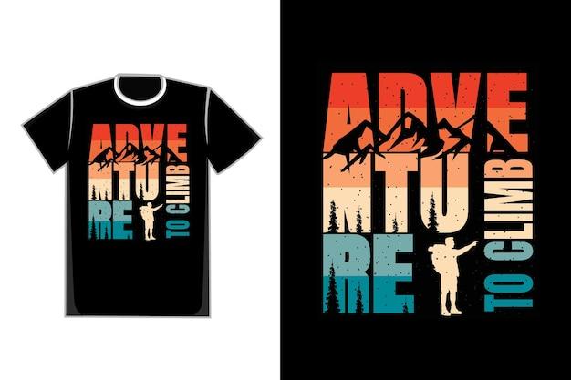 타이포그래피 모험 등반 소나무 산 복고풍 빈티지 스타일의 티셔츠 디자인